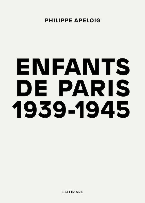Enfants de Paris, (1939-1945)