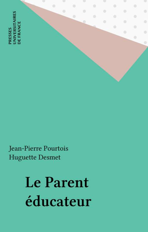 Le parent éducateur