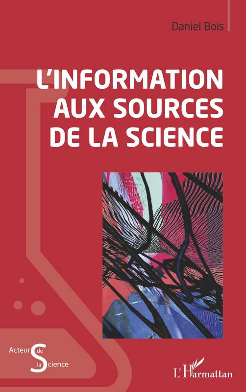 L'information aux sources de la science