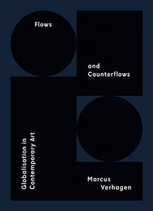Flows and counterflows ; globalisation in Contemporary Art