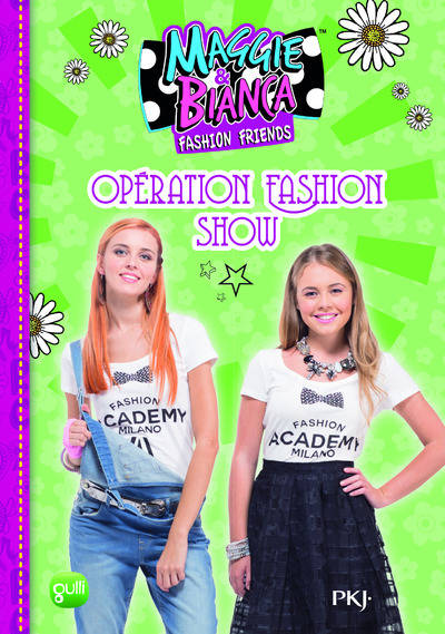 8. Maggie  Bianca : Opération Fashion Show