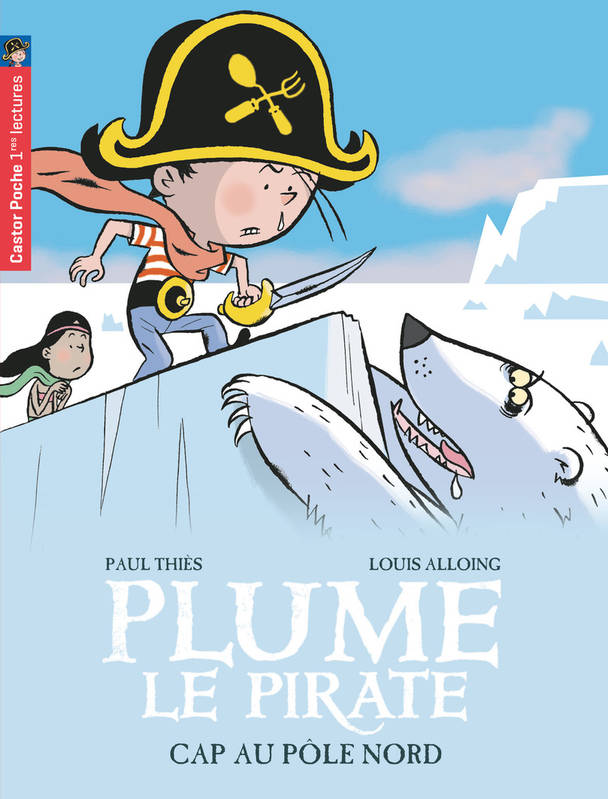 8, 8/PLUME LE PIRATE - CAP AU POLE NORD