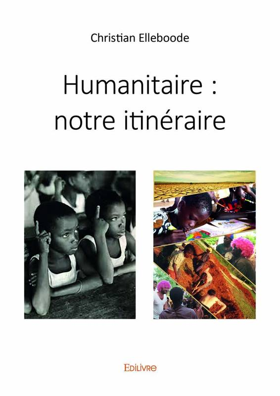 HUMANITAIRE  NOTRE ITINERAIRE