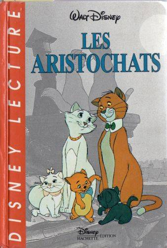 livre les aristochats walt disney company disney hachette d disney lecture 9782230001859. Black Bedroom Furniture Sets. Home Design Ideas