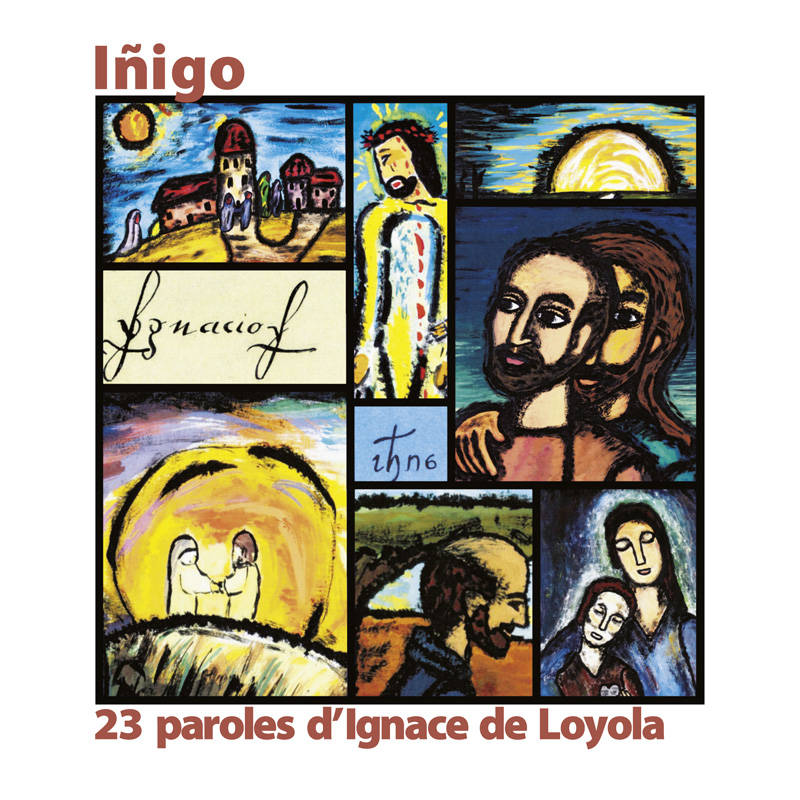 Iňigo, 23 paroles d'Ignace de Loyola illustrées à la manière de Georges Rouault