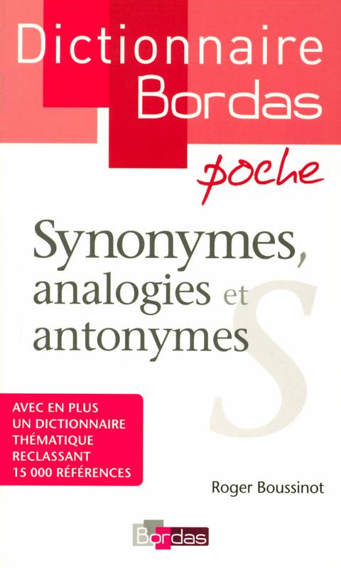 Dictionnaire Bordas poche Synonymes, analogies et antonymes