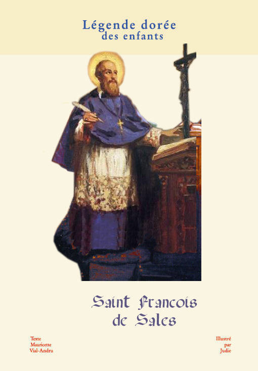 SAINT FRANCOIS DE SALES, messager de l'amour