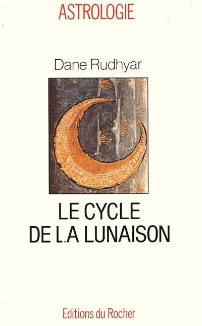 LE CYCLE DE LA LUNAISON - OU CYCLE SOLI-LUNAIRE
