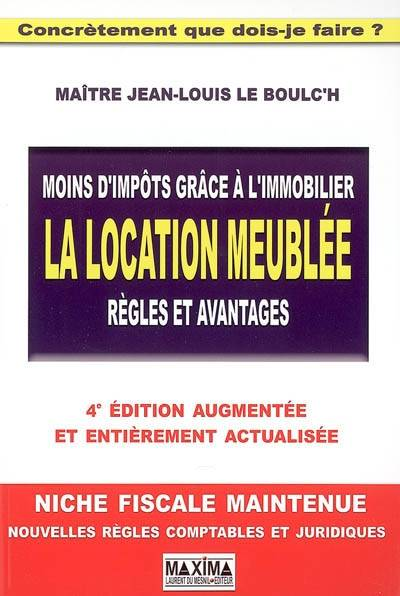 livre moins d 39 imp ts gr ce l 39 immobilier la location meubl e r gles et avantages jean louis. Black Bedroom Furniture Sets. Home Design Ideas
