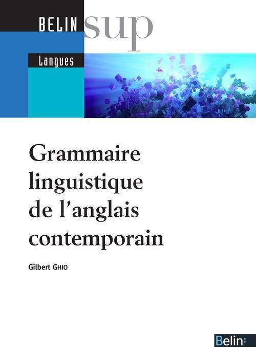 Grammaire linguistique contemporaine de l'anglais