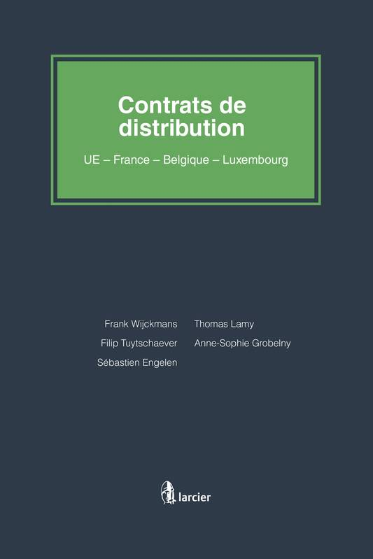 Contrat de distribution, UE - Belgique - Luxembourg - France