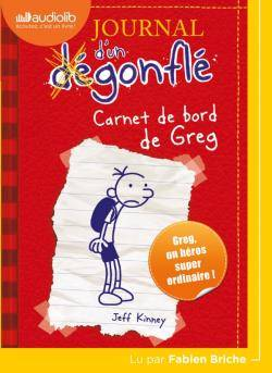 JOURNAL D'UN DEGONFLE - T01 - JOURNAL D'UN DEGONFLE 1 - CARNET DE BORD DE GREG HEFFLEY - LIVRE AUDIO