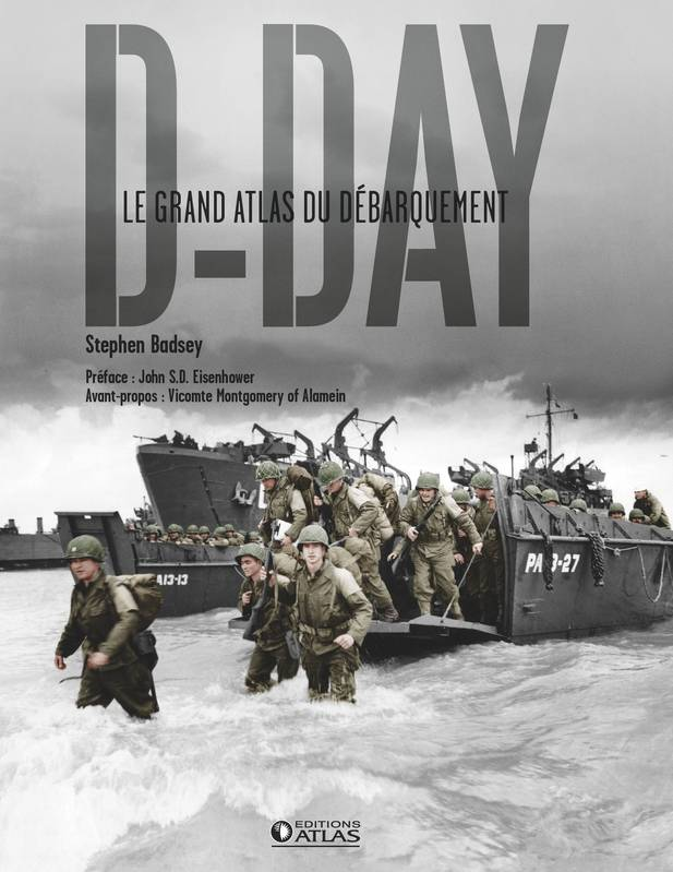 D-Day, Le Grand Atlas du débarquement