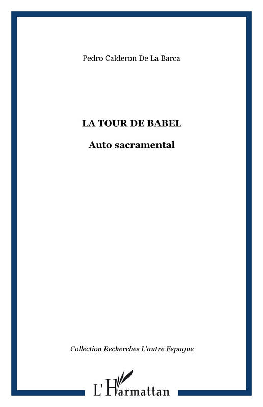 La tour de Babel, Auto sacramental