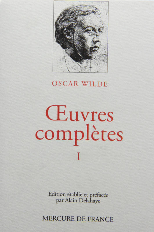 OEuvres complètes / Oscar Wilde., 1, Œuvres complètes (Tome 1)