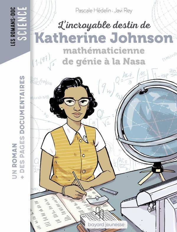L'incroyable destin de Katherine Johnson, calculatrice de génie à la NASA