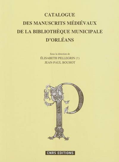 Le Catalogue Des Manuscrits De La Bibliotheque D'Orleans