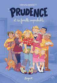 Prudence / Prudence et sa famille improbable