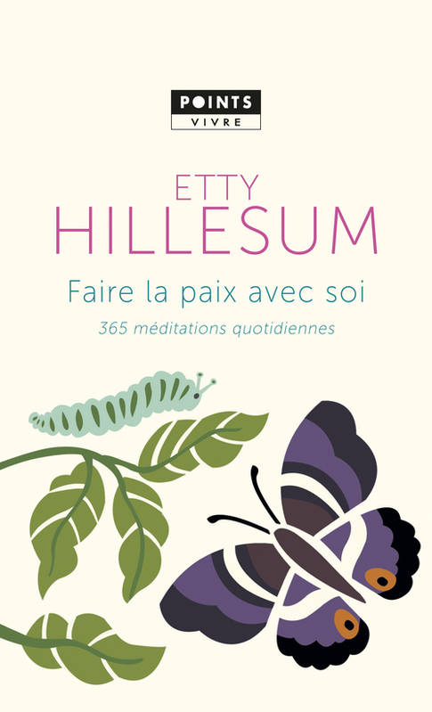 livre faire la paix avec soi 365 m ditations quotidiennes etty hillesum points points. Black Bedroom Furniture Sets. Home Design Ideas