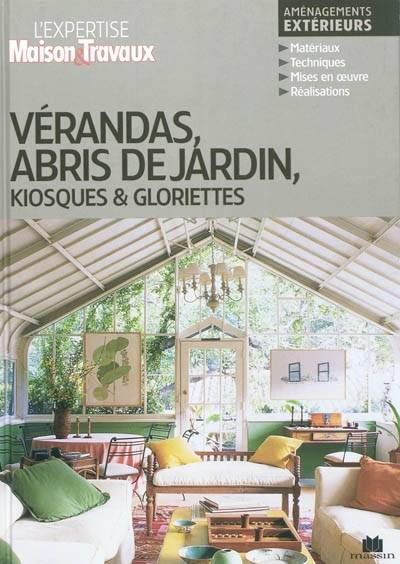 livre v randas abris de jardins kioskes glioriettes catherine levard charles massin et. Black Bedroom Furniture Sets. Home Design Ideas