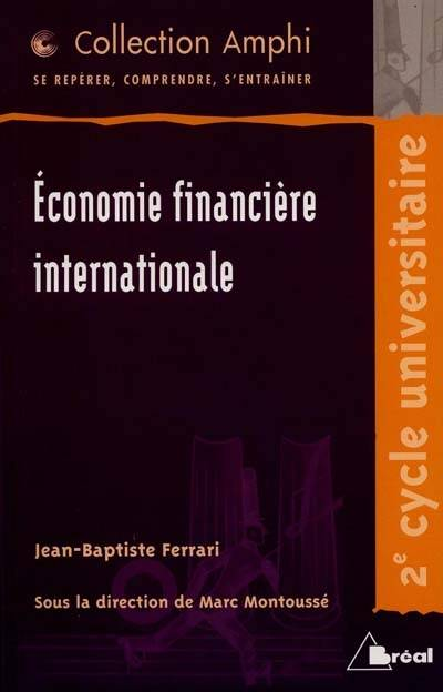 ECONOMIE FINANCIERE INTERNAT.(AMPHI), 2e cycle universitaire