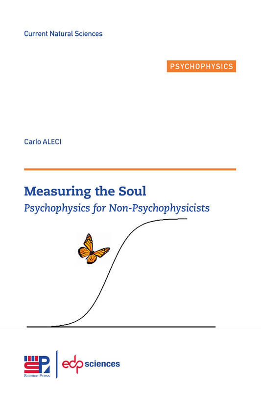 Measuring the Soul, Psychophysics for Non-Psychophysicists