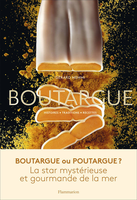Boutargue / histoires, traditions, recettes