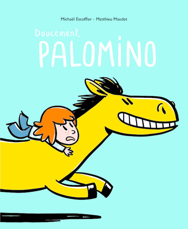 Doucement, Palomino