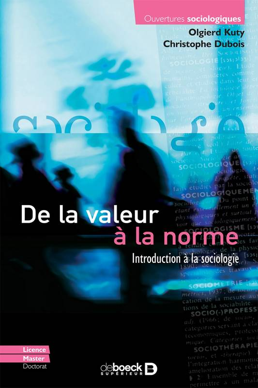 De la valeur à la norme, Introduction à la sociologie