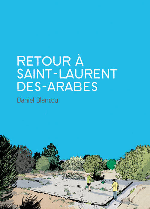 Retour à Saint Laurent des Arabes
