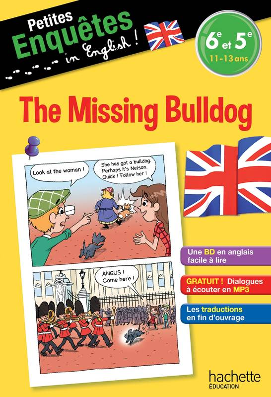 Livre Anglais 6e 5e The Missing Bulldog Joanna Le May