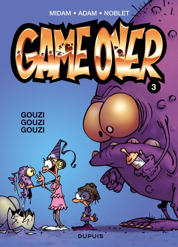 Livre 3 Game Over Midam Adam Laurent Noblet Dupuis