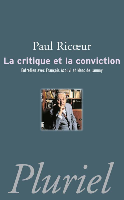La critique et la conviction