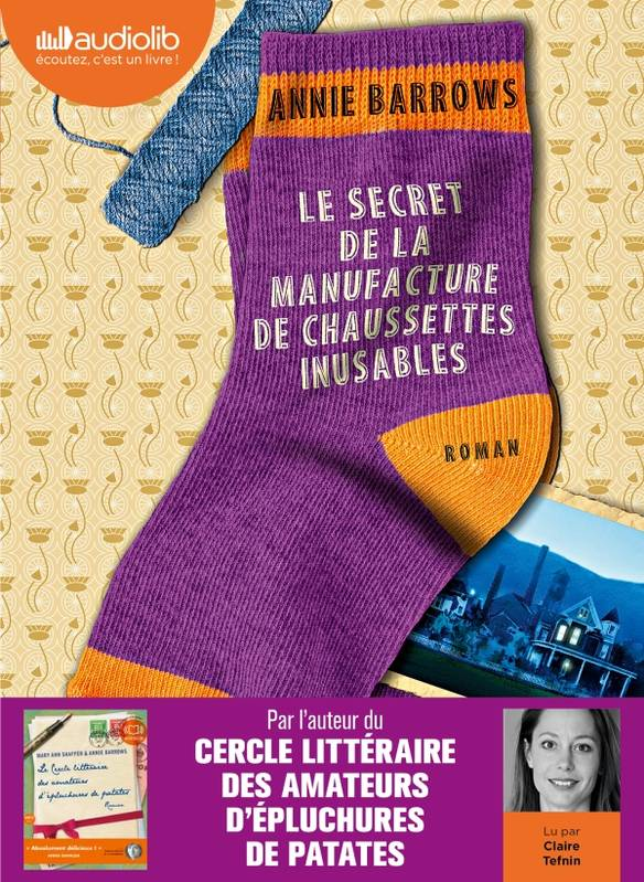Le Secret de la manufacture de chaussettes inusables, Livre audio 2 CD MP3