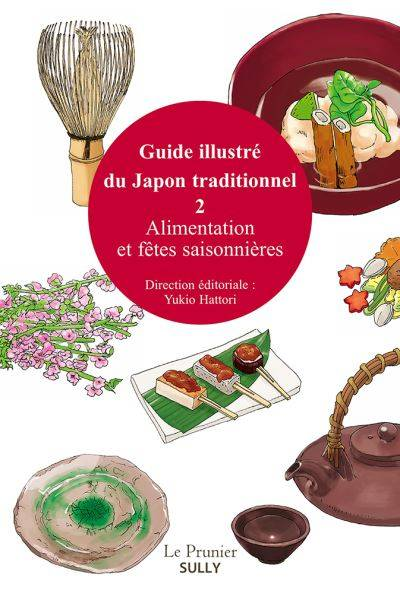 2, Guide illustré du Japon traditionnel