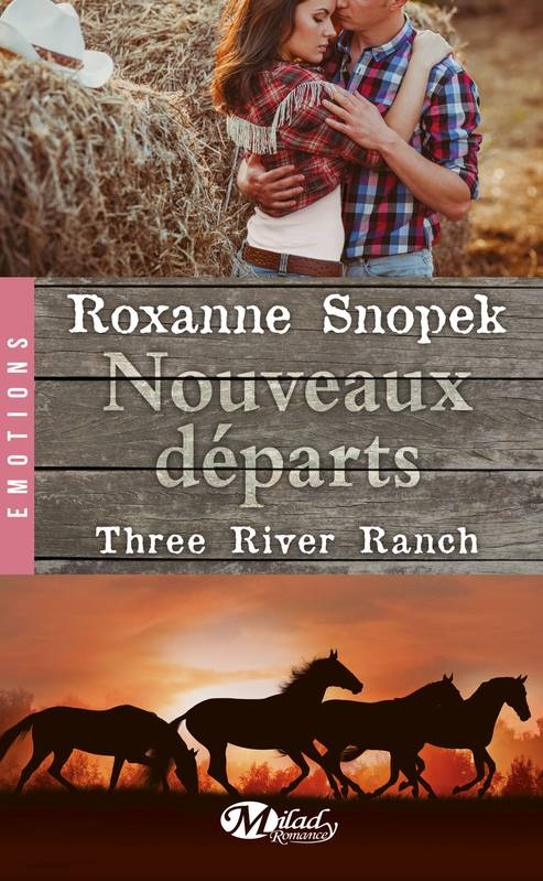 2, Three River Ranch, T2 : Nouveaux départs, Three River Ranch, T2