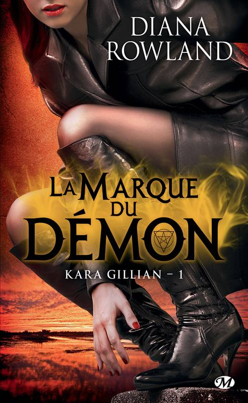ebook la marque du d mon kara gillian t1 diana rowland milady bit lit 2960072297563. Black Bedroom Furniture Sets. Home Design Ideas