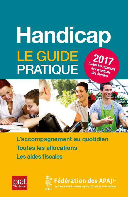 Handicap / le guide pratique 2017