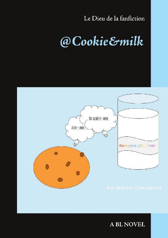 @Cookie&milk, Le dieu de la fanfiction