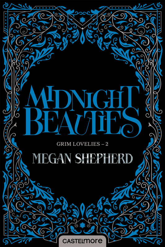 Grim Lovelies, T2 : Midnight Beauties