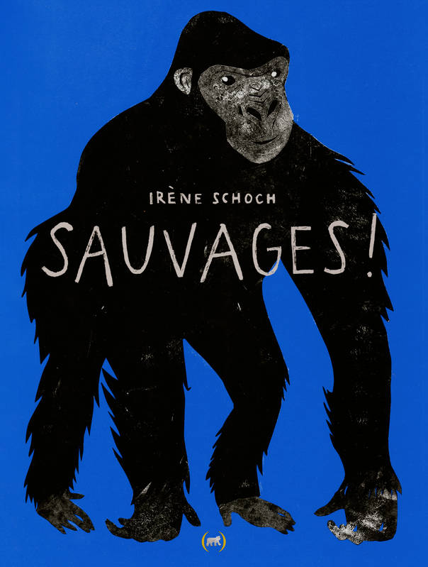 Sauvages !