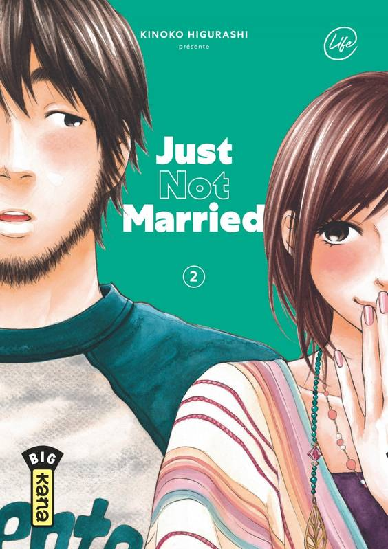 Just not married / Life