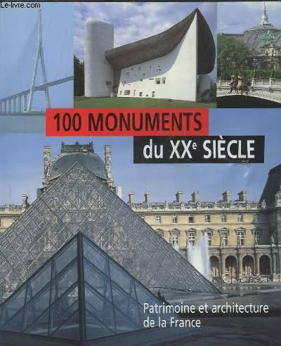 Livre 100 monuments du xxe siecle patrimoine et for Architecture 18e siecle france
