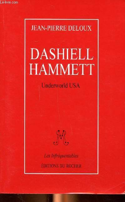 Dashiell Hammett : Underworld USA, underworld USA