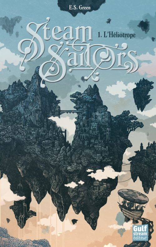STEAM SAILORS - TOME 1 L'HELIOTROPE - VOL01
