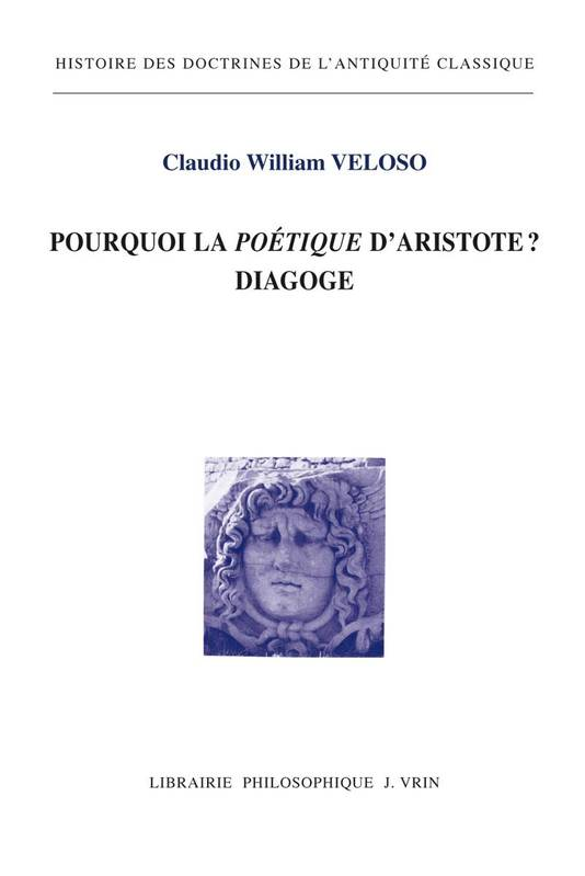 POURQUOI LA POETIQUE D ARISTOTE? DIAGOGE