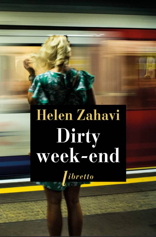DIRTY WEEK-END