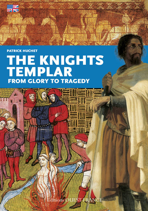 The knights templar / from glory to tragedy