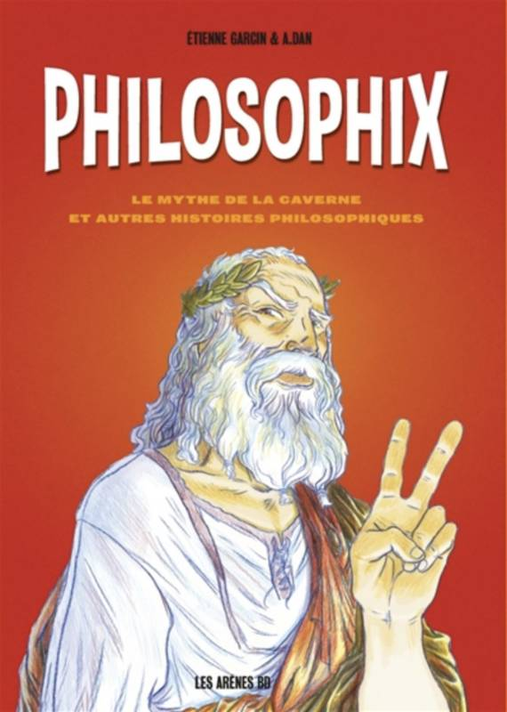 La Philosophie : une introduction en BD