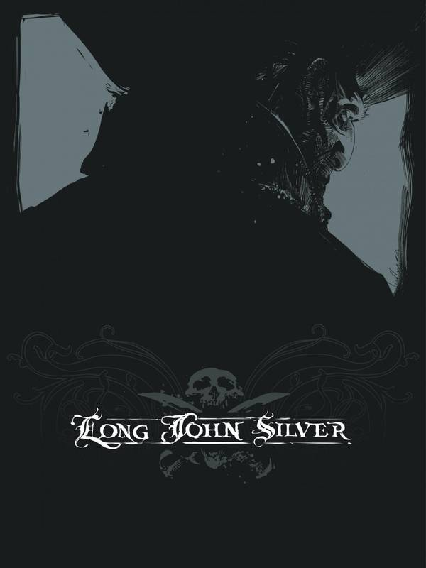LONG JOHN SILVER INTEGRALE  - TOME 2 - LONG JOHN SILVER - INTEGRALE T2